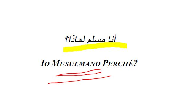 Perché Musulmano?